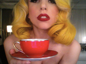 Lady GaGa with her teacup