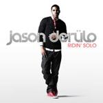 Jason Derulo 'Ridin' Solo'