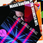 Mark Ronson, Bang Bang Bang