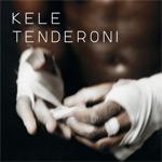 Kele 'Tenderoni'
