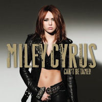 Miley Cyrus 'Can't Be Tamed'
