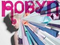 Robyn reveals the tracklisting and cover art for her Body Talk Pt 2 album.