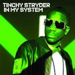 Tinchy Stryder 'In My System'