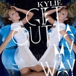 Kylie 'Get Outta My Way'
