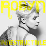 Robyn 'Indestructible'