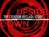 'Upside Down: The Creation Records Story' logo