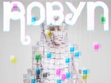 Robyn 'Body Talk'
