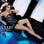 Kylie Minogue, Better Than Today
