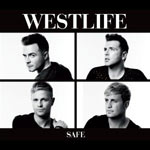 Westlife &#39;Safe&#39;