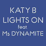 Katy B feat Ms Dynamite 'Lights On'