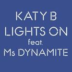 Katy B feat Ms Dynamite 'Lights On'