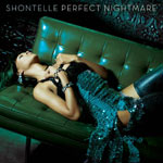 Shontelle 'Perfect Nightmare'