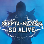 Skepta vs N-Dubz &#39;So Alive&#39;