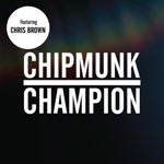 Chipmunk Feat. Chris Brown 'Champion'