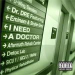 Dr Dre &#39;I Need A Doctor&#39;