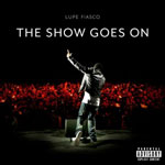 Lupe Fiasco - 'The Show Goes On'