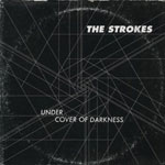 The Strokes - 'Under Cover of Darkness'
