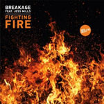 Breakage ft. Jess Mills 'Fighting Fire'