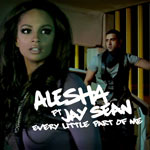 Alesha Dixon Feat. Jay Sean 'Every Little Part Of Me'