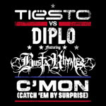 Tiesto Vs Diplo feat. Busta Rhymes 'C'mon (Catch 'Em By Surprise)'