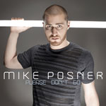Mike Posner - 'Please Don't Go'
