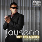 Jay Sean 'Hit The Lights'