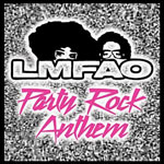 LMFAO 'Party Rock Anthem'