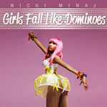 Nicki Minaj 'Girls Fall Like Dominoes'
