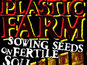 'Plastic Farm' comes to Alterna