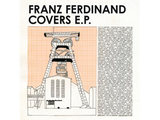Franz Ferdinand 'Covers EP'