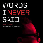 Lupe Fiasco: 'Words I Never Said' ft. Skylar Grey