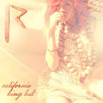 Rihanna: 'California King Bed'