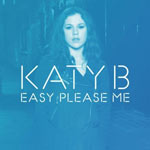 Katy B 'Easy Please Me'