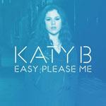 Katy B 'Easy Please Me'