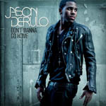 Don't Wanna Go Home, Jason Derulo