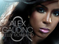 Alex Gaudino ft. Kelly Rowland: 'What A Feeling'
