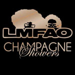 LMFAO 'Champagne Showers'