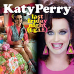 Katy Perry: 'Last Friday Night (t.g.i.f.)'