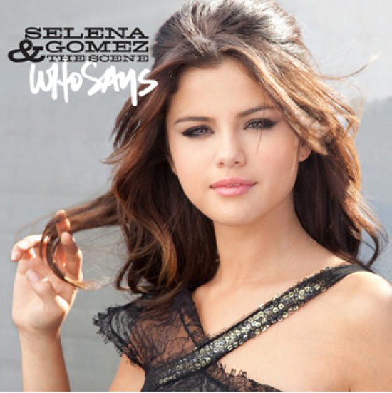Selena Gomez: 'Who Says'