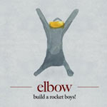 Elbow 'Build A Rocket Boys!'
