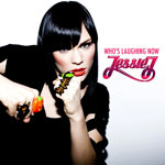 Jessie J 'Who's Laughing Now'