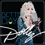 Dolly Parton 'Better Days'