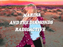 Marina and the Diamonds announces details of her new single 'Radioactive'.