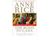 Anne Rice's Christ the Lord: The Road to Cana