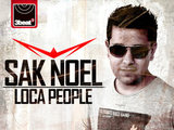 Sak Noel: 'Loca People'