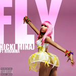 Nicki Minaj featuring Rihanna: 'Fly'