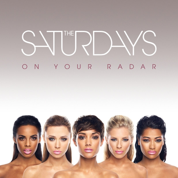 The Saturdays: 'On Your Radar'