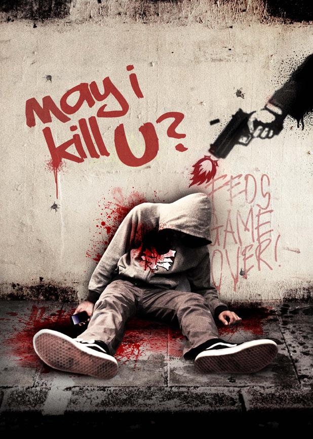 http://i2.cdnds.net/11/41/618w_may_i_kill_u_poster.jpg