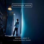 Professor Green feat. Emeli Sande: 'Read All About It'