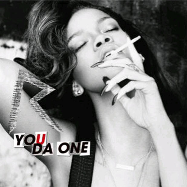 Rihanna 'You Da One'